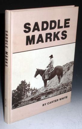 Saddle Marks. Carter White