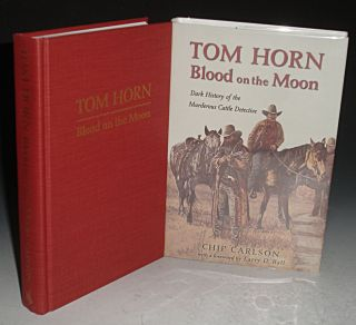 Tom Horn: Blood on the Moon. Dark History of The Murderous Cattle Detective