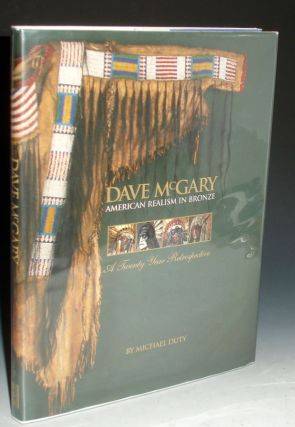 David McGary; American realism in Bronze: a Twenty Year Retrospective. Michael Duty