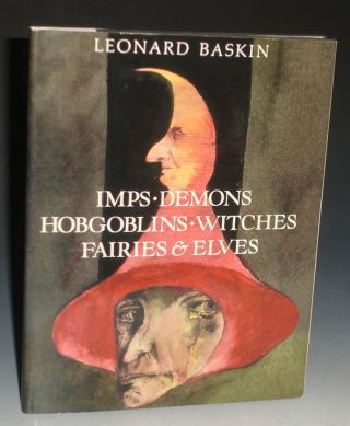 Imps-Demons-Hobgolblins-Witches-Fairies& El;ves (signed By the author). Leonard Baskin