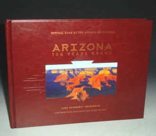 Arizona 100 Years Grand. Lisa Schnebly Heidinger