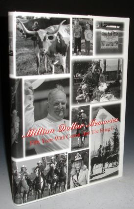Million Dollar Memories; 50 Years with Cotton Rosser and the Flying U; a Pictorial History of...
