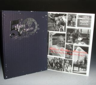 Million Dollar Memories; 50 Years with Cotton Rosser and the Flying U; a Pictorial History of Cottton and Flying u (inscribed By the Author with Note on rodeos)