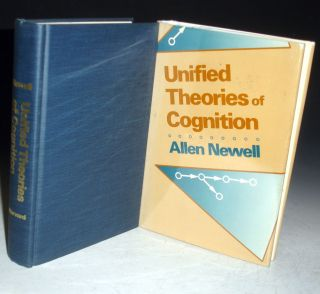 Unified Theories of Cognition (inscribed By the author). Allen Newell