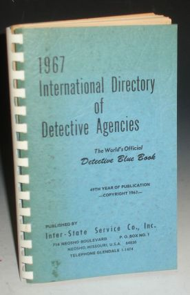 1967 International Directory of Detective Agencies; the World's Official Detective Blue Book