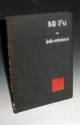 Mi Fu on Ink-Stones. Mi Fu, Robert Hans Van Gulik.