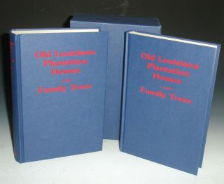 Old Louisiana Plantation Homes and Family Trees, 2 volumes in Original Box. Herman De Bachelle...