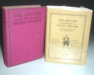 The History of the Lives and Bloody Exploits of the Most Noted Pirates; Their Trials and Executions Including a Correct Account of the Late Piracies committed in the West Indies and the Expedition of Commodore Porter...the Brig Mexican.