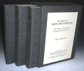 Handbook of Iron Meteorites, Their History, Distribution, Composition and Structure, 3 Volume set...