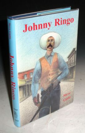 Johnny Ringo (signed By the author). Steve Gatto.