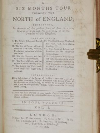 A Six Months Tour Through the North of England, Containing an Account of the State of Agriculture Manufactures and population in Several Counties...