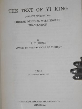 The Text of Yi King (and Its appendixes[sic]) Chinese Original with English Translation