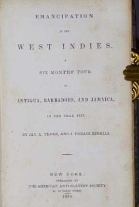 Emancipation in the West Indies: a Six Months Tour in Antigua, Barbados and Jamaica in the Year 1837