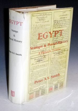 Egypt: Stamps & Postal History; a Philatetic Treatise