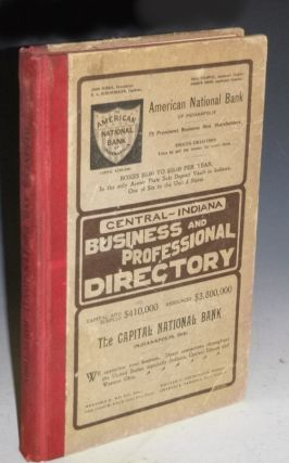 Business and Professional Directory of Central Indiana, 1902
