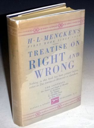 Treatise on Right and Wrong. H. L. Mencken.
