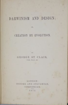 Darwinism and Design, or, Creation By Evolution