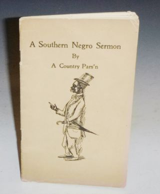 A Southern Negro Sermon. Archie Wallace Hill