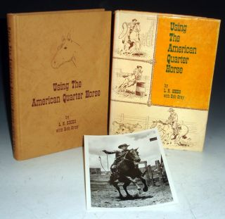 Using the American Quarter Horse (signed By Both authors). L. N. Sikes, Bob Grey
