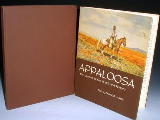 Appaloosa; the Spotted horse in Art and History. Francis Haines
