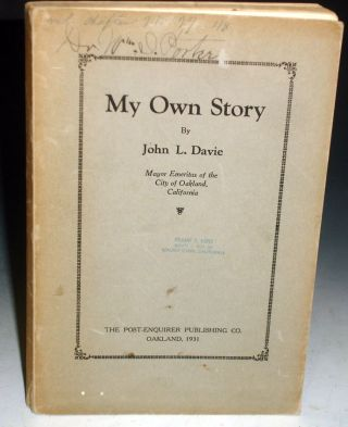 My Own Story (inscribed to Dr. William S. Porter) with Notes on His Proposed Stadium. John L. Davie