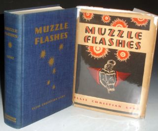 Muzzle Flashes: Five Centuries of Firearms and Men with Illustrations By the Author (with a Letter
