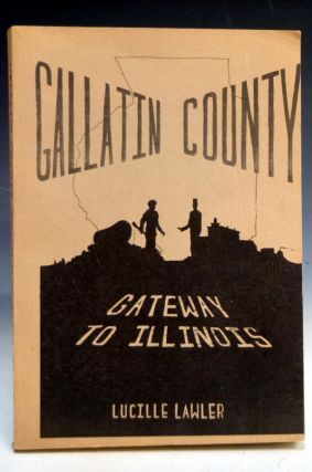 Gallatin County (signed By the Author). Lucille Lawler