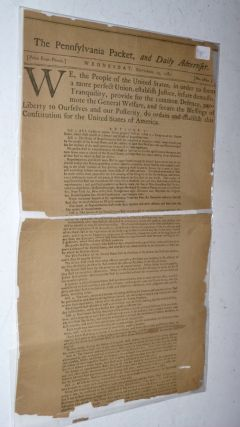 Centennial Facsimile of the Pennsylvania Packet, September 19, 1787 of the first Printing of the...