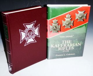 The Kaffrarian Rifles, 1976-1986 (limited Edition #22 of 100 copies) and Signed By the Author....