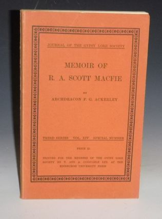 Memoir of R.A. Scott Macfied (Journal of the Gypsy Lore Society, Third Series, Vol. XIV, Special...