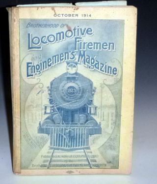 Brotherhood of Locomotive Fireman and Engineers Magazine (October 1914
