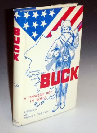Buck; a Tennessee Boy in Korea (inscribed to: Lee Marvin, My Favorite Tought