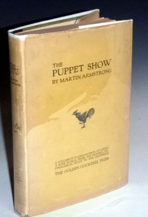 The Puppet Show (in Scarce Dust jacket). Martin Donisthorpe Armstrong