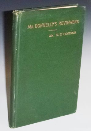 "Mr. Donnelly's Reviewers (Inscribed : ""To My Dear Wife, I.D., June 15, 1889. Wm. D. O'Connor"