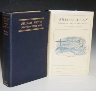 William Austin, Creator of Peter Rugg, Being a Biographical Sketch of William Austin, Together with the best of His Short Stories