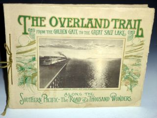 "The Overland Trail; a Scenic Guide Book ""Through the Heart of the Sierras"" on the Line of the..."