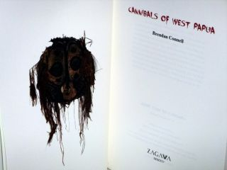 Cannibals of West Papua (signed By the author)