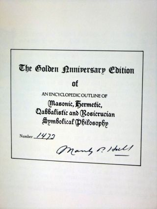Encyclopeida Outline of Masonic, Hermetic, Quabblistic, and Rosicrucian Symbolical Philosophy (Golden Anniversary Edition) Signed By Manly Palmer Hall