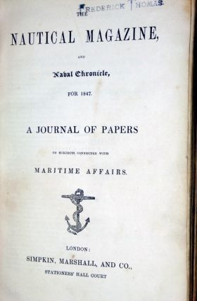 The Nautical Magazine and Naval Chronicle for 1847; a Journal of Papers on Subjects Connected with Maritime Affairs