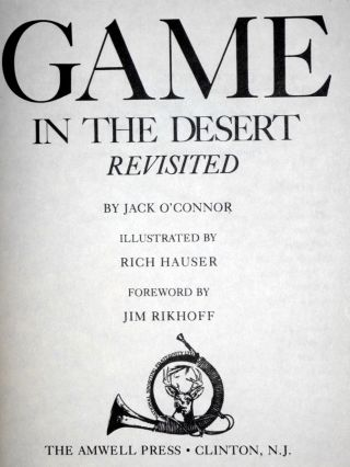 Game in the Desert Revisited, Signed By the Author, No. 117 of 950 Copies