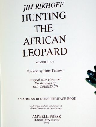 Hunting the African Leopard, an Anthology, Foreword By Harry Tennison