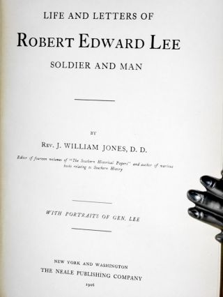 Life and Letters of Robert Edward Lee; Soldier and Man