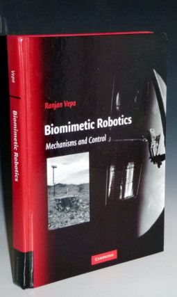 Biomimetic Robotics: Mechanisms and Control. Ranjan Vepa