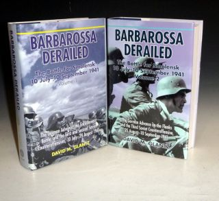 Barbarossa Derailed: The Battle for Smolensk, 10 July-10 September 1941 (2 Volume set)