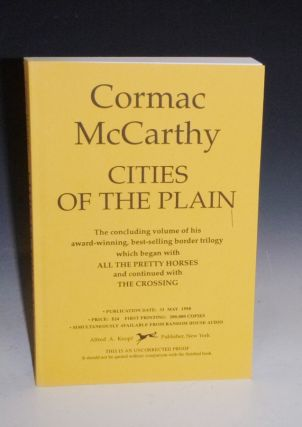 Cities of the Plain (the Uncorrected proof). Cormac McCarthy