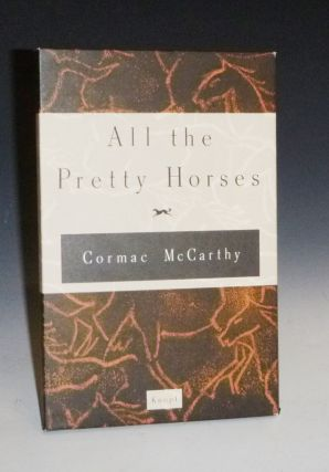All the Pretty Horses (Signed, Advanced Reading Copy)