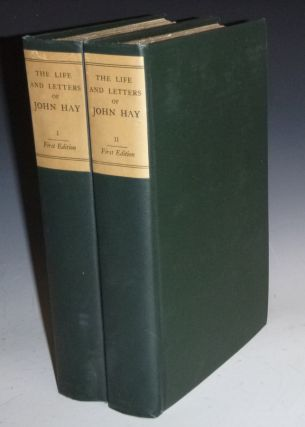 The Life and Letters of John Hay, (2 Vol Set Limited to 300 Copies, Bookplates of Henry Cabot...