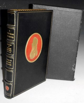 A Gentleman Volunteer: The Letters of Geogre Hennell from the Peninsular War, 1812-1813 with a...