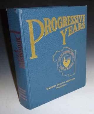 Progressive Years; Madison County, Volume II, 1920-1950
