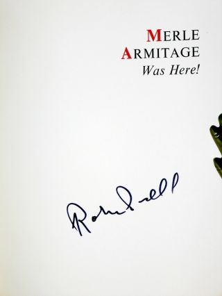Merle Armitage Was Here! a Retrospective of a 20th Century Renaissance Man, Signed, with a Letter